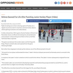 Referee Banned For Life After Punching Junior Hockey Player