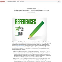 Reference Check As A Crucial Part Of Recruitment