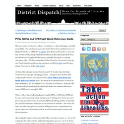 PIPA, SOPA and OPEN Act Quick Reference Guide