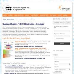 Cadre de référence : Profil TIC des étudiants du collégial
