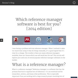 Which reference manager software is best for you? [2014 edition]