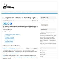 53 blogs de référence sur le marketing digital — Le lab marketing