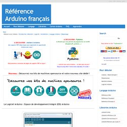 Référence Arduino français Main/Debuter Presentation Logiciel