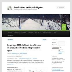 IRDA 01/12/14 La version 2015 du Guide de référence en production fruitière intégrée est en ligne