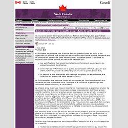 SANTE CANADA 25/06/13 Preuves attestant de la qualité des produits de santé naturels finis