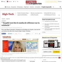 « Youphil veut être le media de référence sur la solidarité »