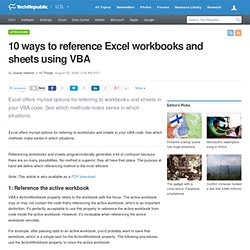 10 ways to reference Excel workbooks and sheets using VBA