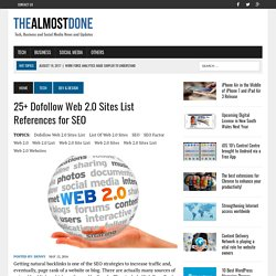 25+ Dofollow Web 2.0 Sites List Referenced for SEO
