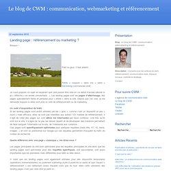 Landing page : référencement ou marketing