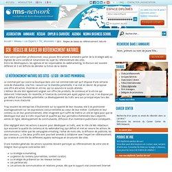 SEO : Règles de bases du référencement naturel - TIC, ebusiness - Les Experts - Réseau – RMS-Network.com