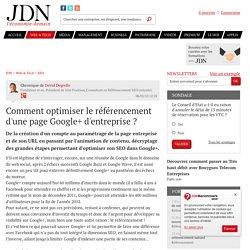 Comment optimiser le référencement d'une page Google+ d'entreprise ? par David Degrelle - Chronique Solutions