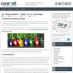Le référencement, Google et le jardinage