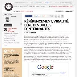 Référencement, viralité: l'ère des bulles d'internautes