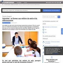 Interview : se former aux métiers du web et du référencement