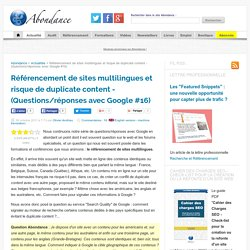 Référencement de sites multilingues et risque de duplicate content - (Questions/réponses avec Google #16)