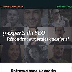 Entrevue avec 9 experts en référencement! Ils répondent aux vrais questions! #seo