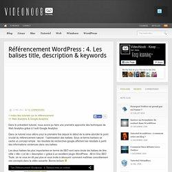 Tutoriel référencement : l'optimisation des balises html