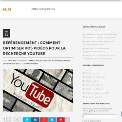 Référencement : Comment optimiser vos vidéos pour la Recherche YouTube