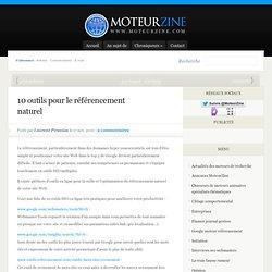 10 outils pour le référencement naturel, améliorer le positionnement