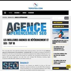 Les meilleures agences de référencement et prestataires SEO : Top 10