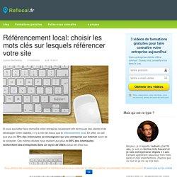 Référencement local: choisir les mots clés sur lesquels référencer votre site