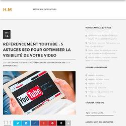 Référencement Youtube : Comment référencer votre vidéo rapidement