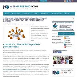 7 conseils pour contacter de façon efficace des partenaires pour son référencement naturel