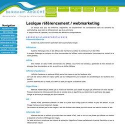 SEO - Referencement : lexique, glossaire sur le webmarketing et référencement internet