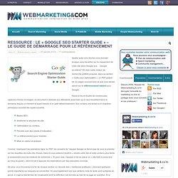 """Ressource : le """"Google SEO starter guide"""" - le guide de démarrage pour le référencement"""