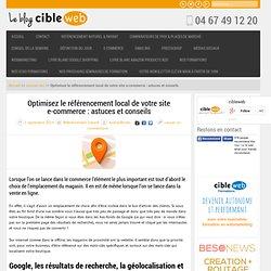 Optimisez le référencement local de votre site e-commerce : astuces et conseils