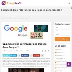 Comment référencer efficacement ses images dans Google ?