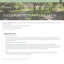 CBHL Useful tools, links, references and bibliographies for the plant librarian.
