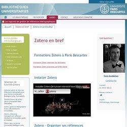 Zotero en bref - Les logiciels de gestion de références bibliographiques - LibGuides at BU Paris Descartes