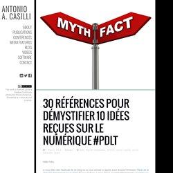 30 références pour démystifier 10 idées reçues sur le numérique #pdlt
