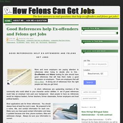Good References help Ex-offenders and Felons get Jobs