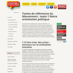 Textes de références du Mouvement : texte 1 Notre orientation politique