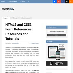 HTML5 and CSS3 Form References, Resources and Tutorials