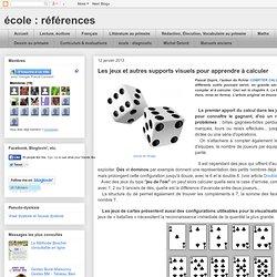 références: Les jeux et autres supports visuels pour apprendre à calculer