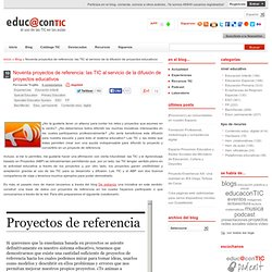 Noventa proyectos de referencia: las TIC al servicio de la difusión de proyectos educativos