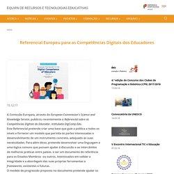 Referencial Europeu para as Competências Digitais dos Educadores