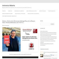 Zotero. Gestor de referencias bibliográficas de software libre. Planeta Biblioteca 2017/07/12