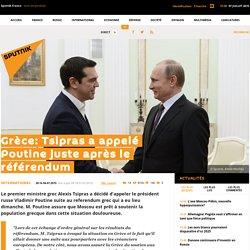 Grèce: Tsipras a appelé Poutine juste après le référendum