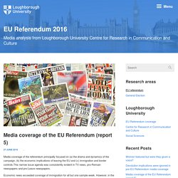 Media coverage of the EU Referendum (report 5) - Centre for Research in Communication and Culture