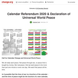 UN Secretary General: Calendar Referendum 2020 & Declaration of Universal World Peace