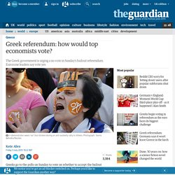 Greek referendum: how would top economists vote?
