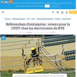 Référendum d'entreprise : revers pour la CFDT chez les électriciens de RTE - Le Parisien