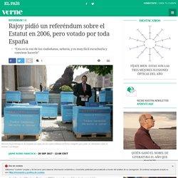 Rajoy pidió un referéndum sobre el Estatut en 2006, pero votado por toda España