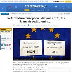 Référendum européen: dix ans après, les Français rediraient non
