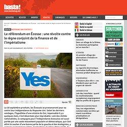 Le référendum en Écosse : une révolte contre le règne conjoint de la finance et de l'impérialisme