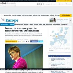 Ecosse : un nouveau projet de référendum sur l'indépendance